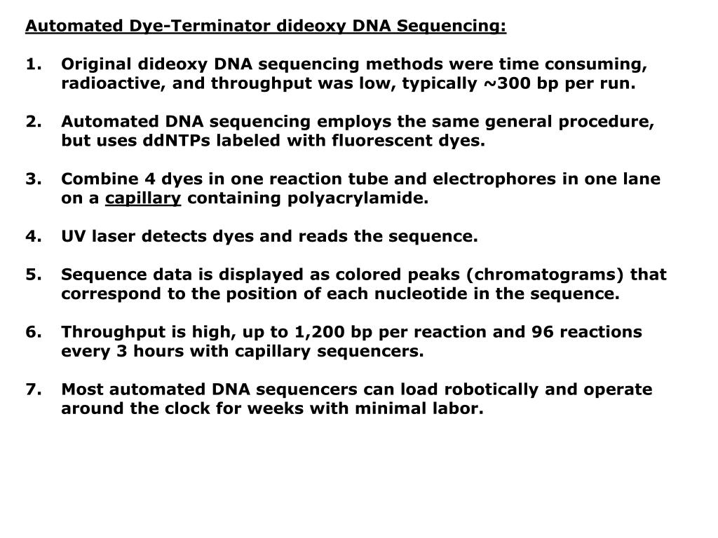 Automated Dye-Terminator dideoxy DNA Sequencing:
