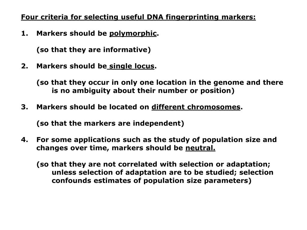 Four criteria for selecting useful DNA fingerprinting markers:
