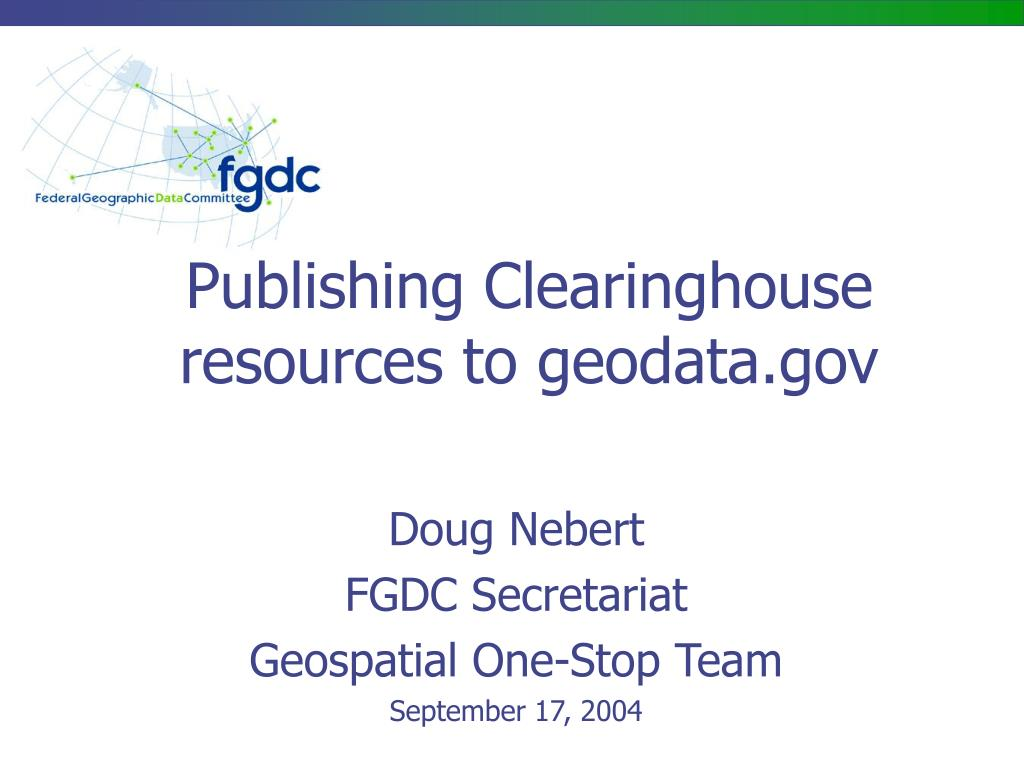 Publishing Clearinghouse resources to geodata.gov