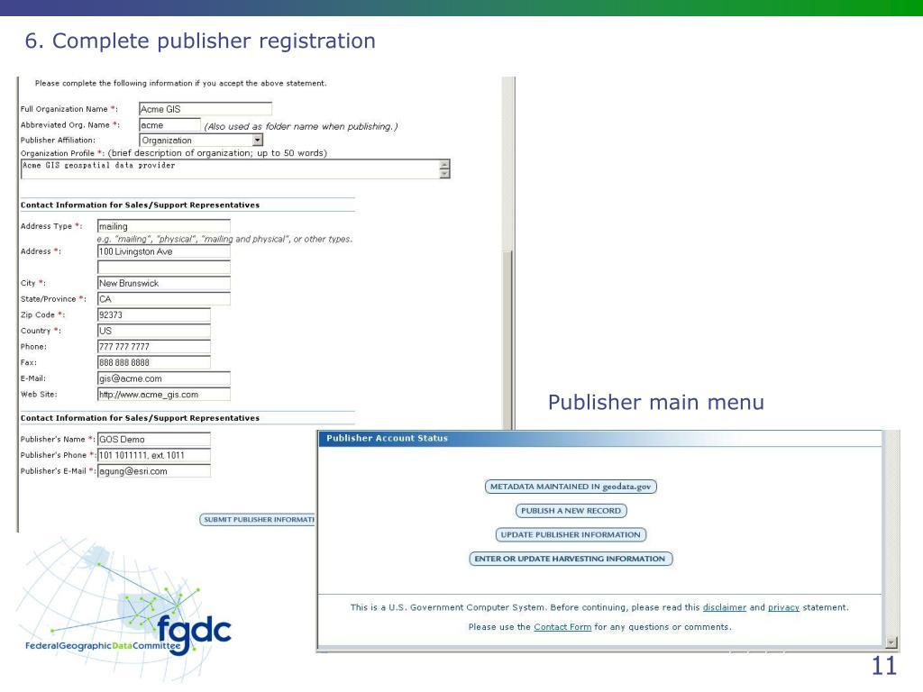 6. Complete publisher registration