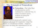 the triumph of naturalism