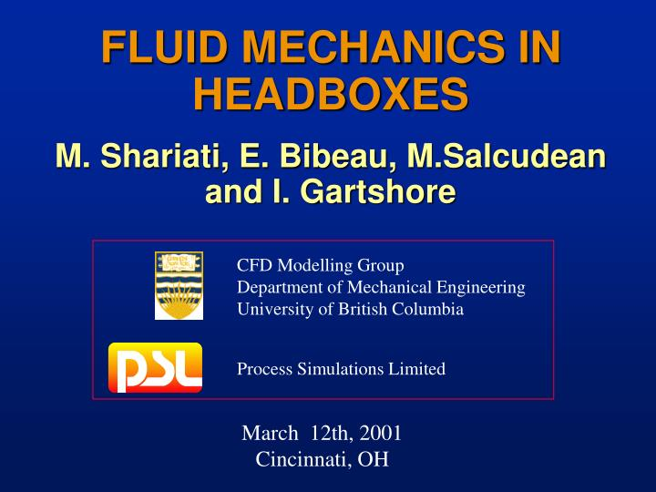 Fluid mechanics in headboxes m shariati e bibeau m salcudean and i gartshore l.jpg