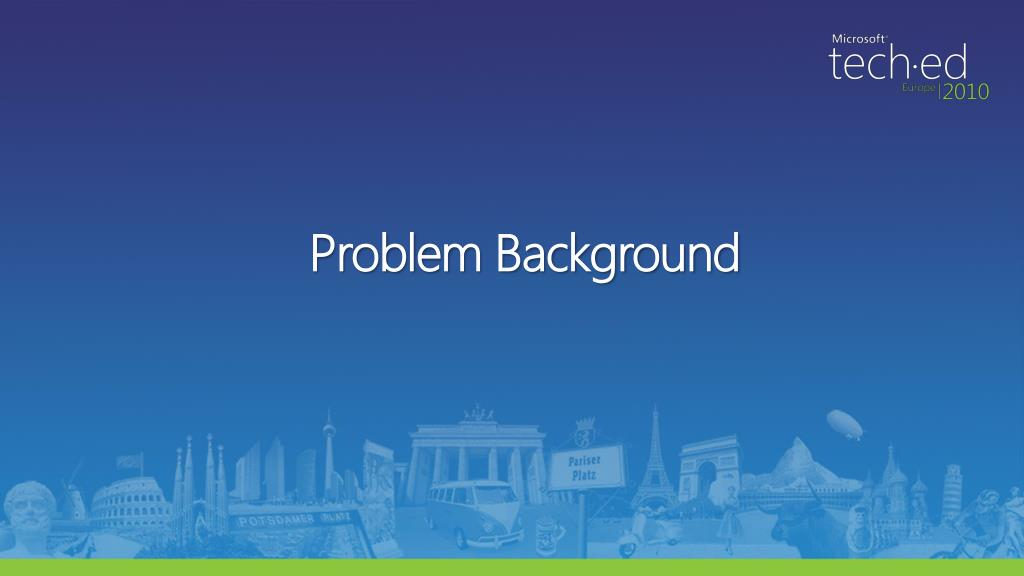 Problem Background