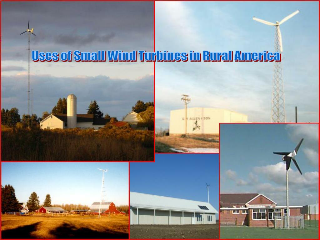 Uses of Small Wind Turbines in Rural America
