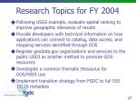 research topics for fy 2004