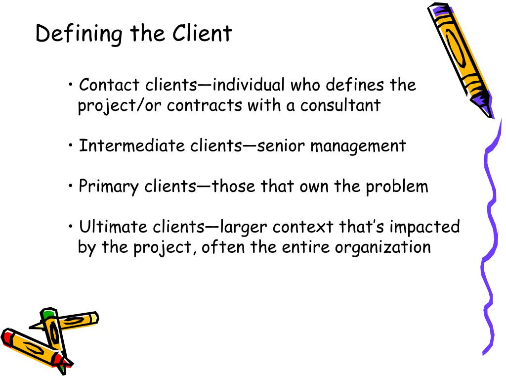 Defining the Client