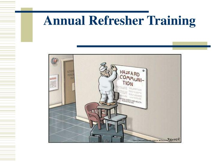 Annual refresher training l.jpg