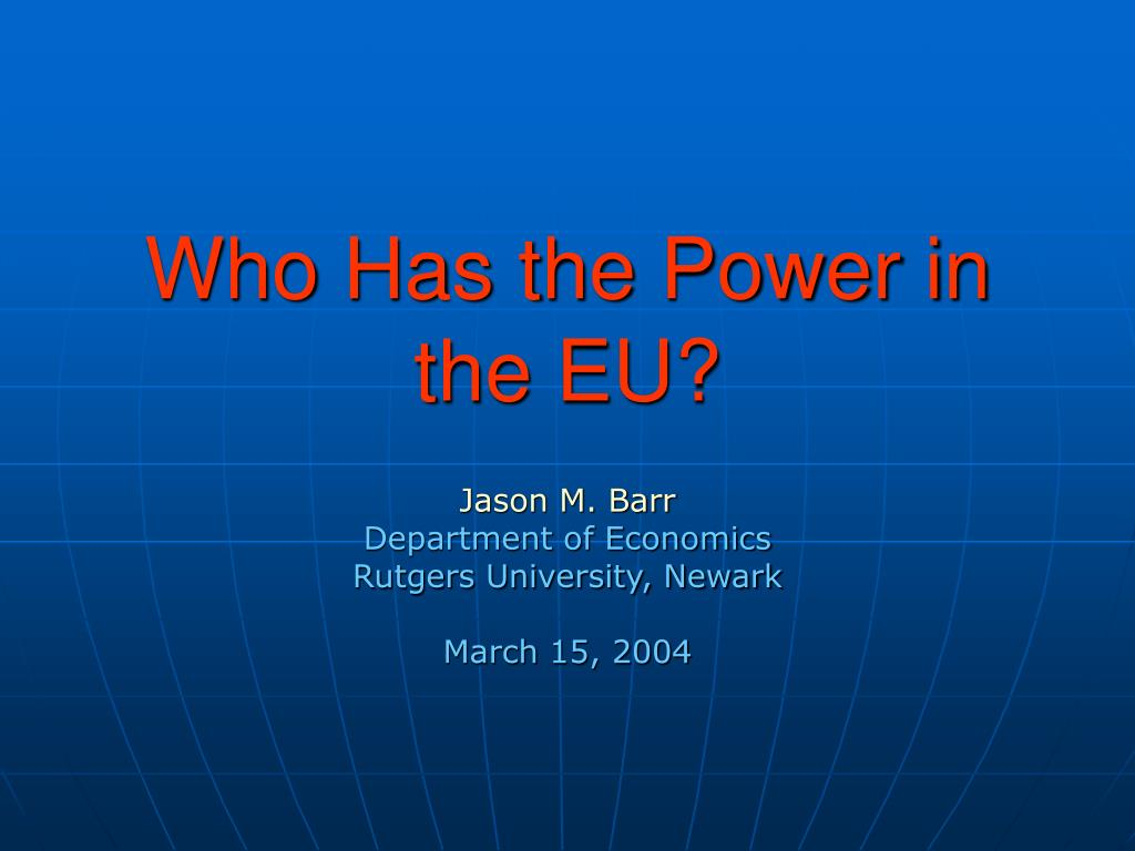 who has the power in the eu
