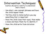 intervention techniques auditory receptive inability to understand what is heard