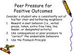 peer pressure for positive outcomes