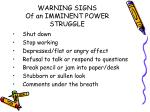 warning signs of an imminent power struggle