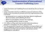 implementation of international counter trafficking laws
