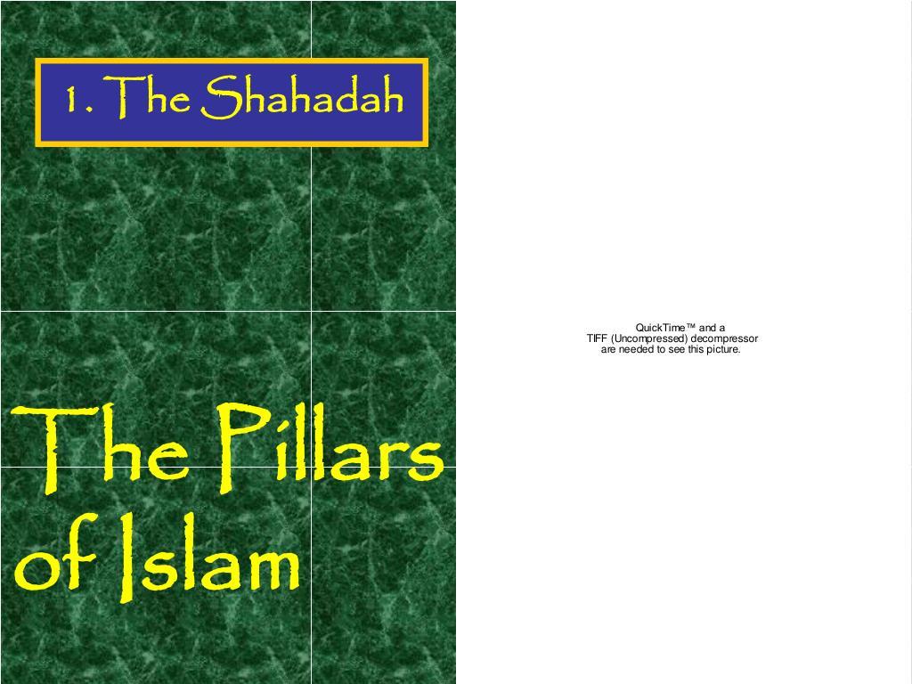 1. The Shahadah