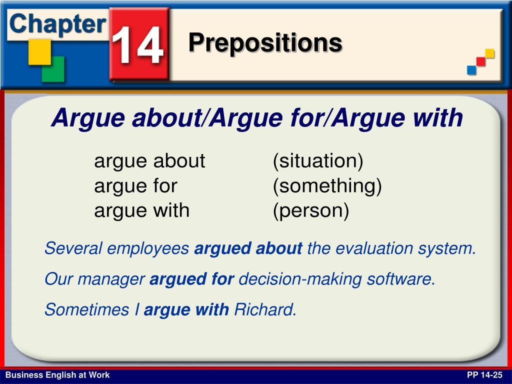Argue about/Argue for/Argue with