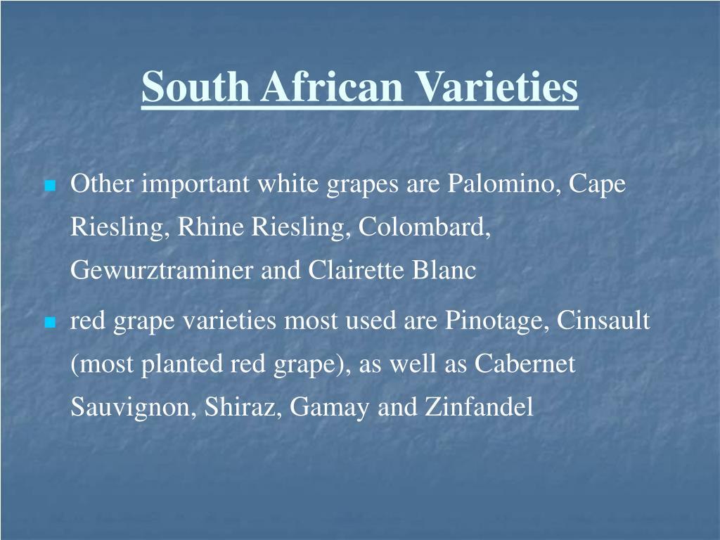 South African Varieties
