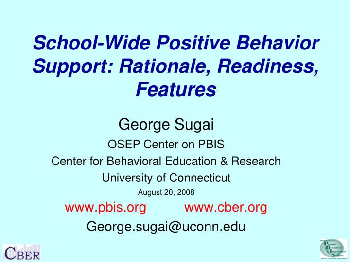 School wide positive behavior support rationale readiness features