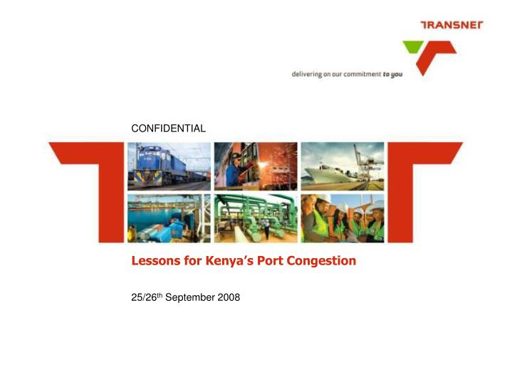 Lessons for kenya s port congestion l.jpg