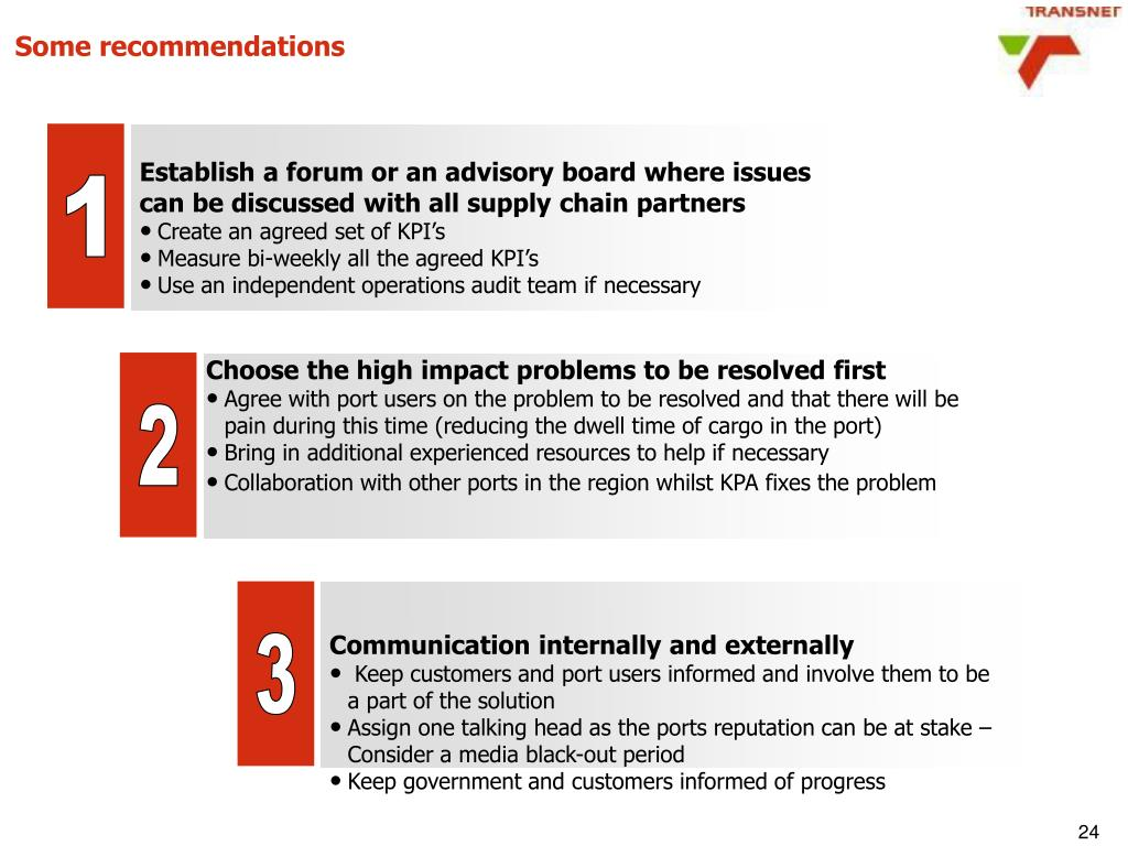Establish a forum or an advisory board where issues can be discussed with all supply chain partners