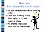thinking the ultimate human resource