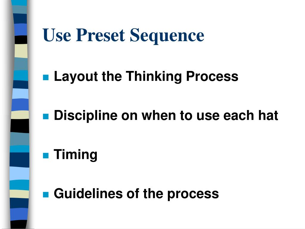 Use Preset Sequence