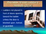 portable wood ladders 1910 25 2 iv