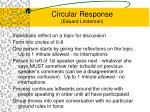 circular response eduard lindeman