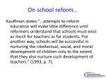 on school reform