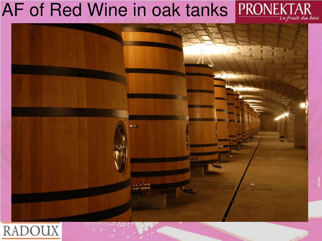 AF of Red Wine in oak tanks