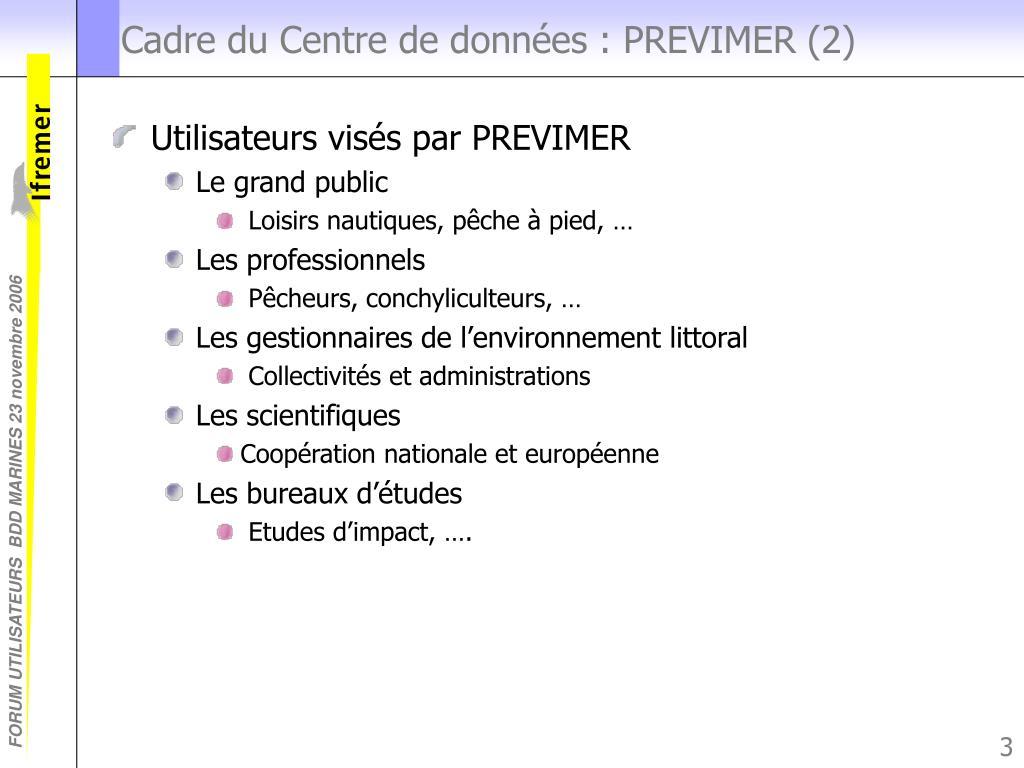 Cadre du Centre de données : PREVIMER (2)