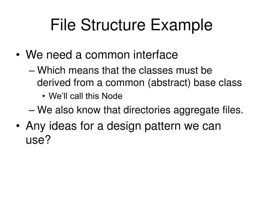 File Structure Example