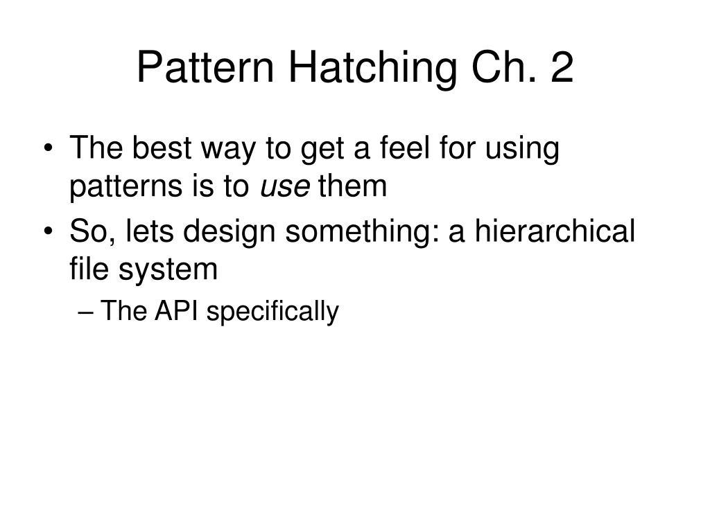Pattern Hatching Ch. 2