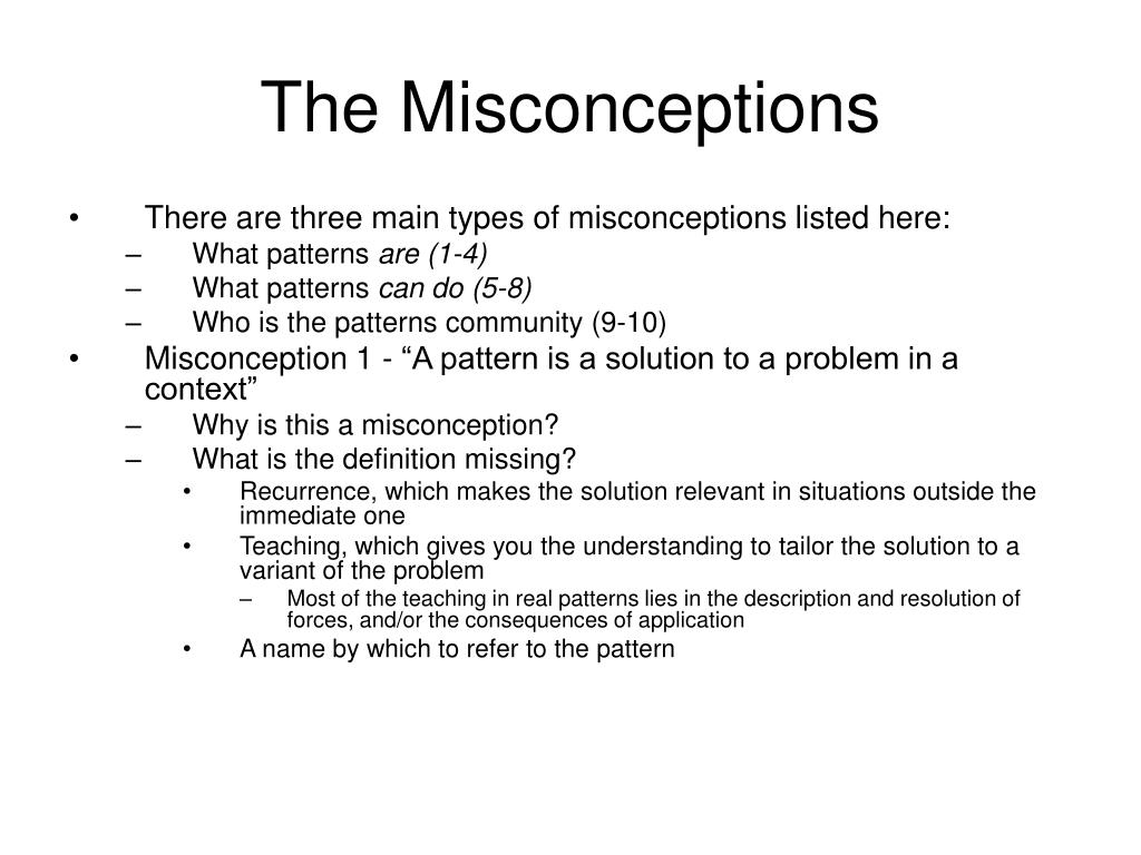 The Misconceptions