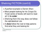 shelving fiction cont d