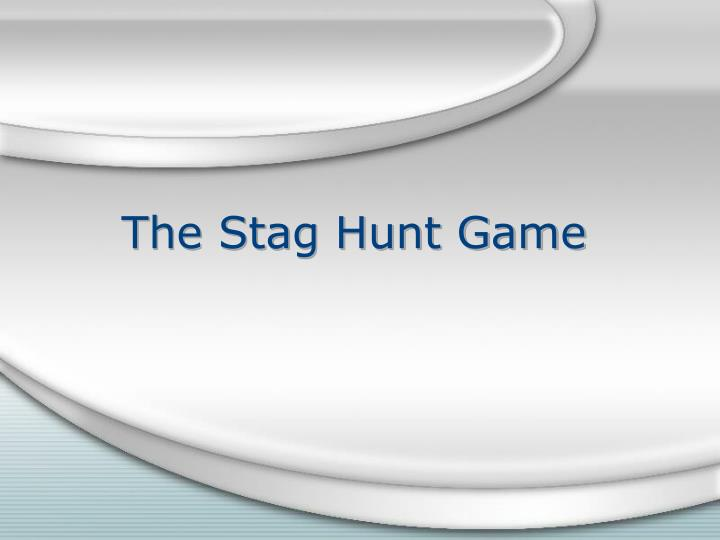 The stag hunt game l.jpg