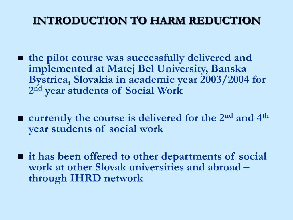INTRODUCTION TO HARM REDUCTION