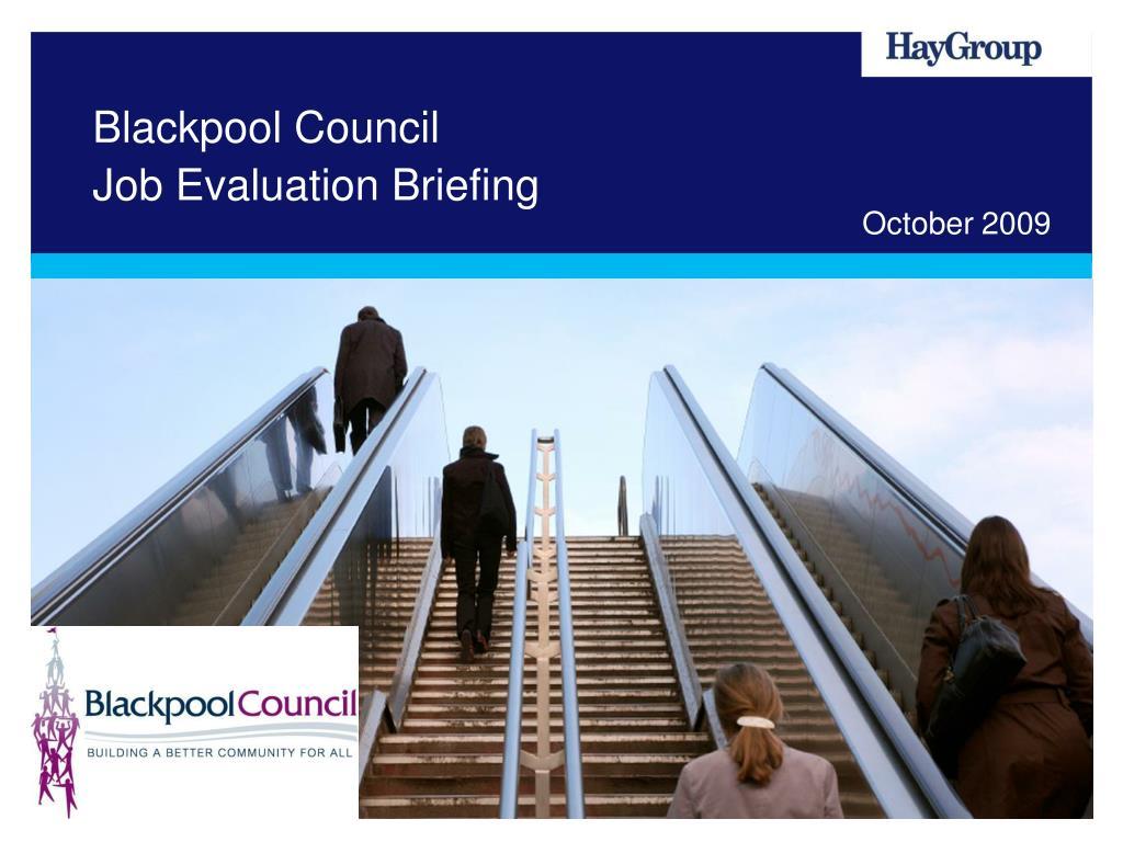 blackpool council job evaluation briefing