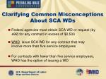 clarifying common misconceptions about sca wds