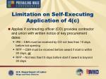 limitation on self executing application of 4 c