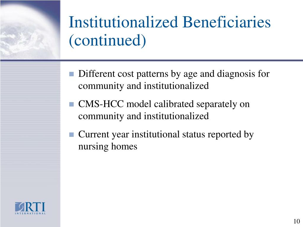 Institutionalized Beneficiaries (continued)