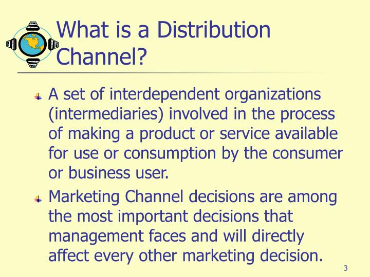 What is a distribution channel