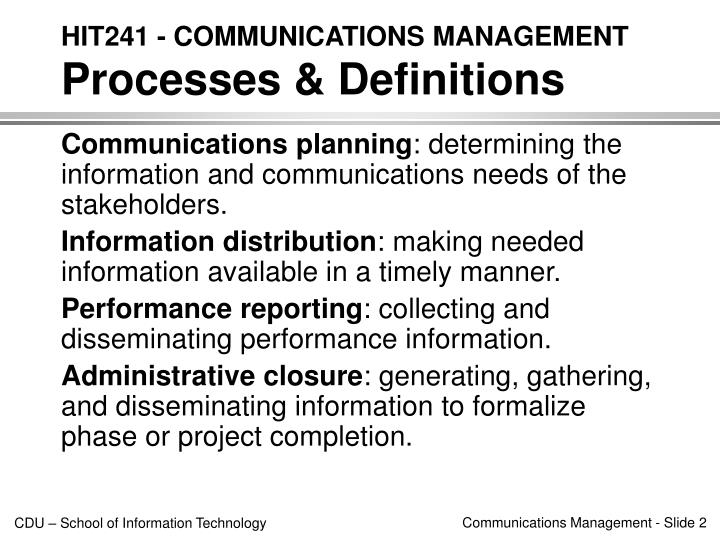 Hit241 communications management processes definitions