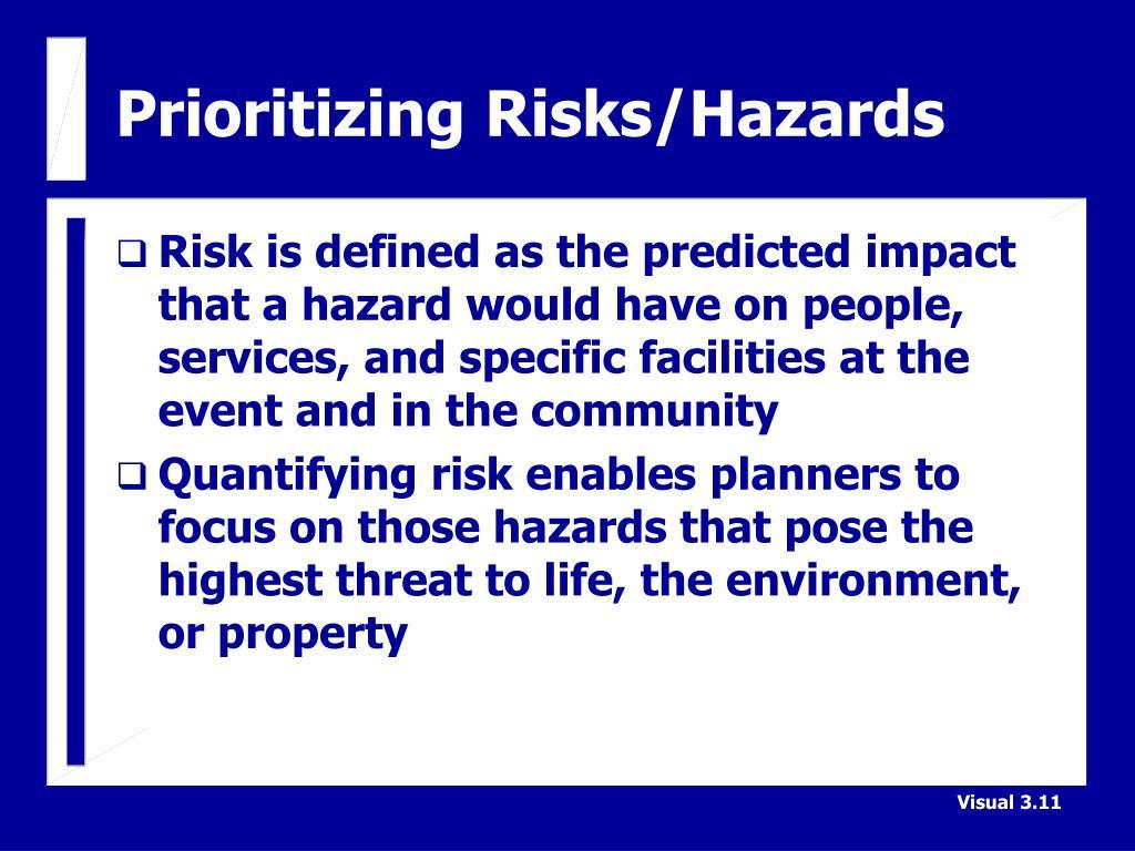 Prioritizing Risks/Hazards