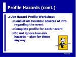 profile hazards cont