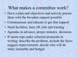what makes a committee work