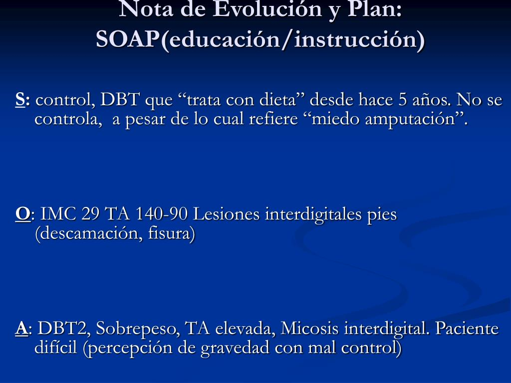 Nota de Evolución y Plan: SOAP(educación/instrucción)