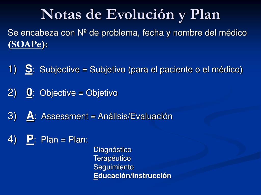 Notas de Evolución y Plan
