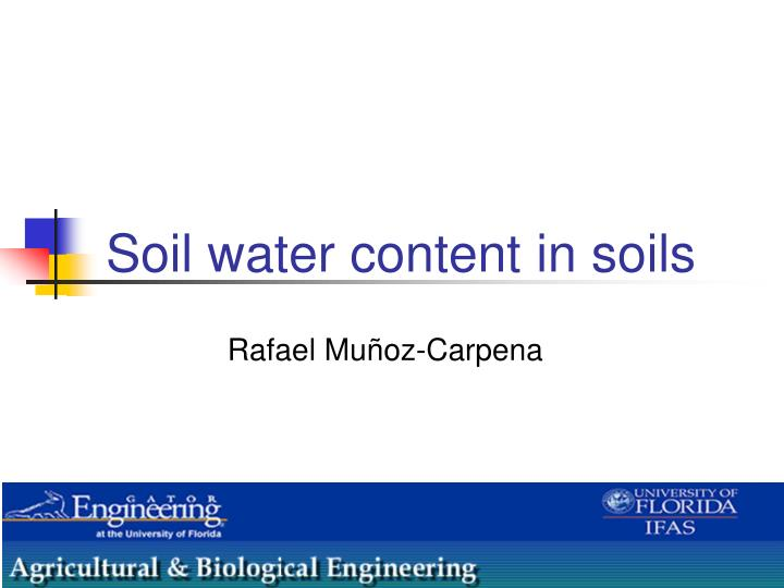 Soil water content in soils
