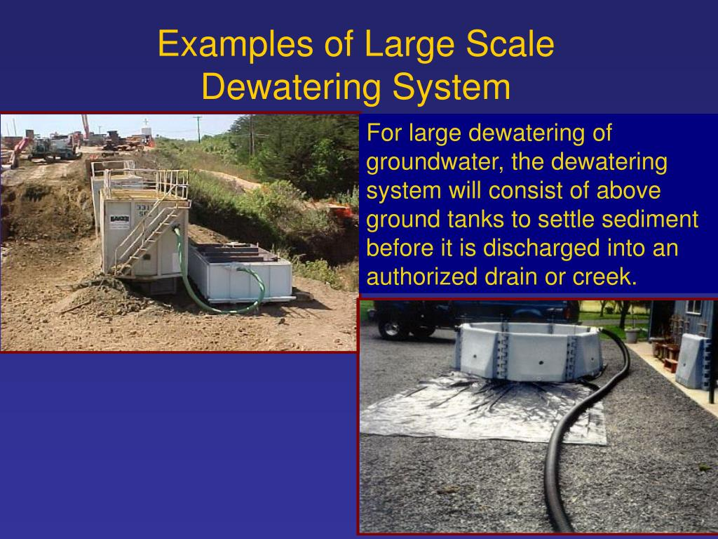 Examples of Large Scale Dewatering System