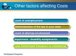 other factors affecting costs