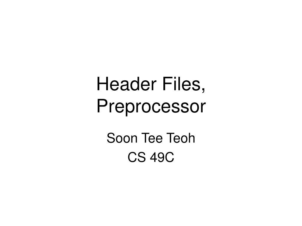 header files preprocessor